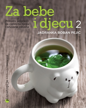 Jadranka Boban Pejić, Za bebe i djecu 2,