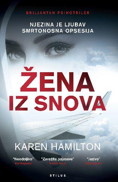 Žena iz snova, triler, psihotriler, Karen Hamilton, izdavač Stilus