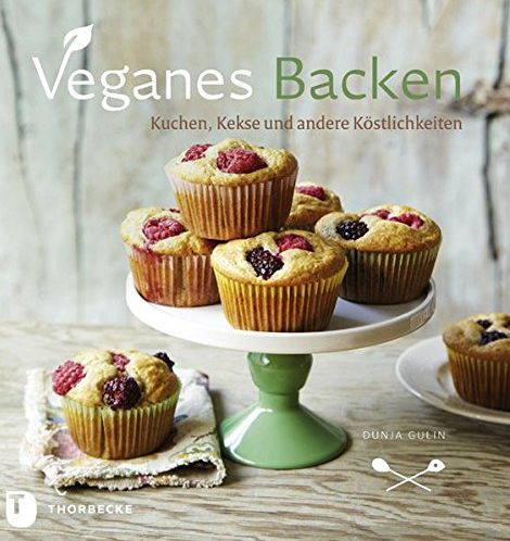 Veganes Backer, Dunja Gulin, Rentaj Chefa, vegan, veganstvo, recepti za deserte, recepti za slastice,