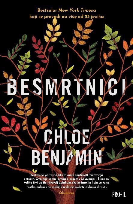 Besmrtnici, Chloe Benjamin, Profil naklada,